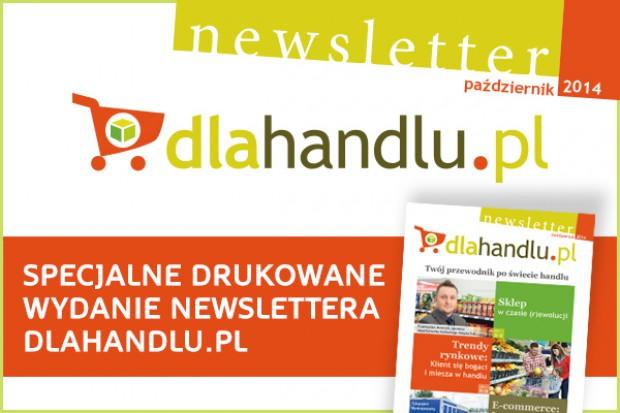 Twój przewodnik po świecie handlu - przeczytaj drukowany newsletter dlahandlu.pl