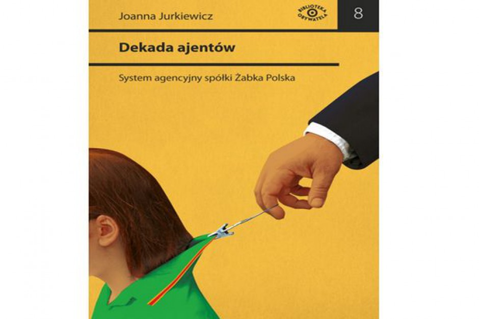 Powstała książka o ajentach spółki Żabka Polska