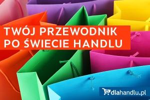 Twój przewodnik po świecie handlu - newsletter specjalny DlaHandlu.pl
