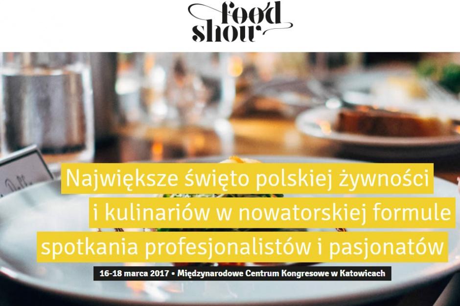 W marcu rusza Food Show - spotkanie profesjonalistów i pasjonatów gotowania