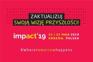 Impact'19 - to w Krakowie bije serce innowacji