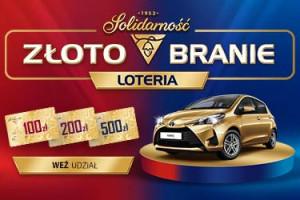 """Solidarność wspiera loterię """"Złotobranie"""""""