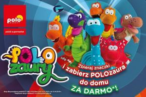 POLOzaury w POLOmarkecie: Zakupy za 1500 zł uprawniają do darmowej maskotki