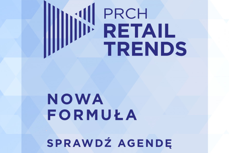 Zuzanna Skalska mówcą na konferencji PRCH Retail Trends, 12 marca