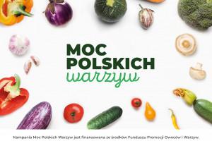 """Kampania """"Moc Polskich Warzyw"""" promuje ideę sezonowego wybierania produktów od..."""