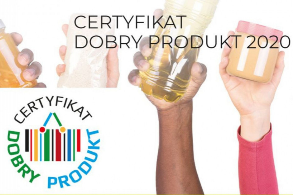 Zagłosuj w konkursie o Certyfikat Dobry Produkt!