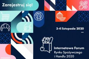 Gastronomia zmian podczas Internetowego Forum Rynku Spożywczego i Handlu 3-4...