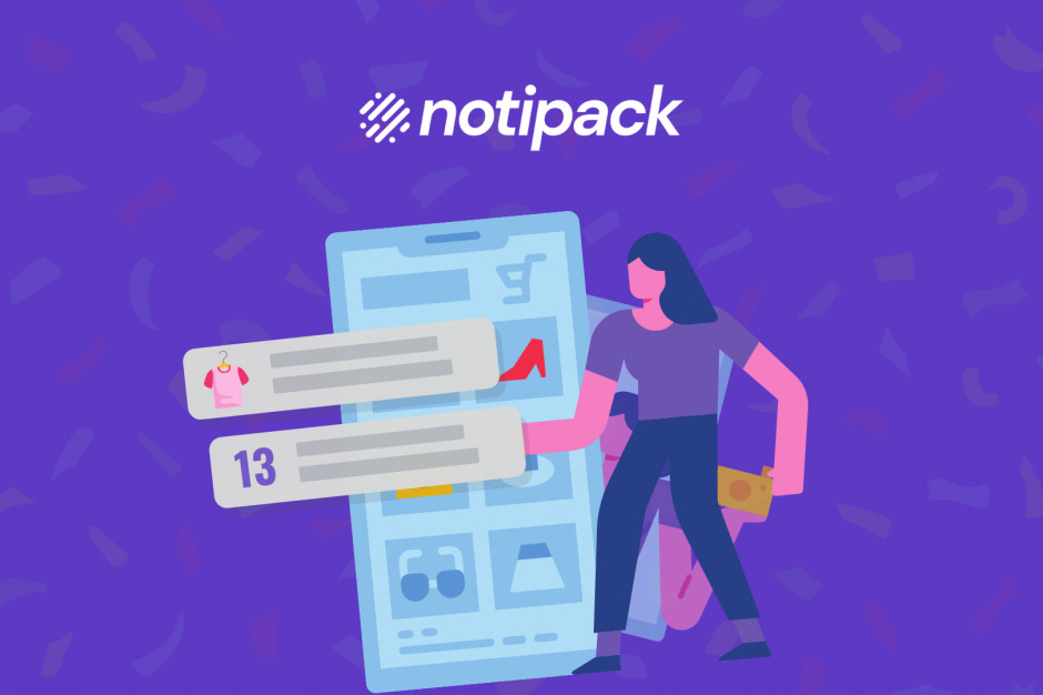 Notipack stworzył widgety zatrzymujące klienta w e-sklepie