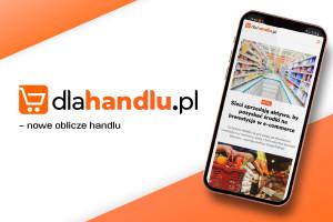 Inspiracje dla handlu i konsumentów – dlahandlu.pl w nowej odsłonie