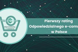 Pierwszy rating Odpowiedzialnego e-commerce w Polsce, fot. E-Izba