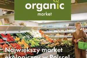 Organic Market zastępuje szyld Organic Farma Zdrowia