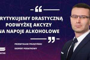 Konfederacja Lewiatan o podwyżce akcyzy na alkohol, fot. mat.pras.